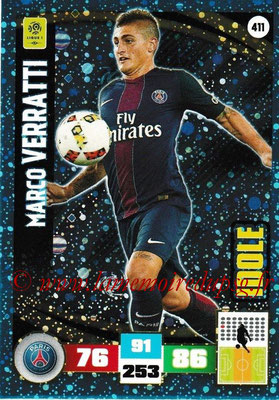 2016-17 - Panini Adrenalyn XL Ligue 1 - N° 411 - Marco VERRATTI (Paris Saint-Germain) (Idole)