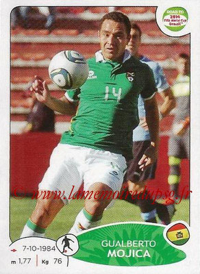 2014 - Panini Road to FIFA World Cup Brazil Stickers - N° 153 - Gualberto MOJICA (Bolivie)