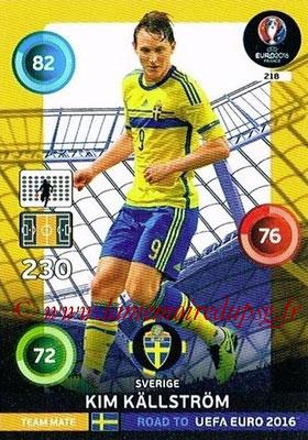 Panini Road to Euro 2016 Cards - N° 218 - Kim KALLSTROM (Suède)