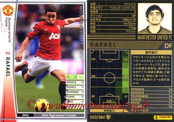 2012-13 - WCCF - N° 053 - RAFAEL (Manchester United FC)