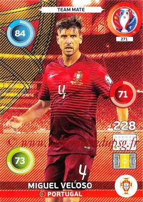 Panini Euro 2016 Cards - N° 271 - Miguel VELOSO (Portugal)