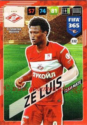 2017-18 - Panini FIFA 365 Cards - N° 332 - ZE LUIS (Spartak Moscou)