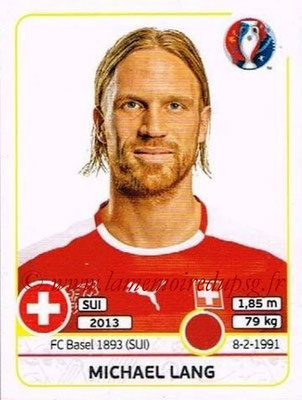 Panini Euro 2016 Stickers - N° 107 - Michael LANG (Suisse)