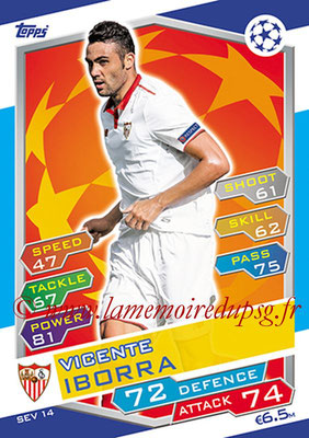 2016-17 - Topps UEFA Champions League Match Attax - N° SEV14 - Vincente IBORRA (FC Seville)