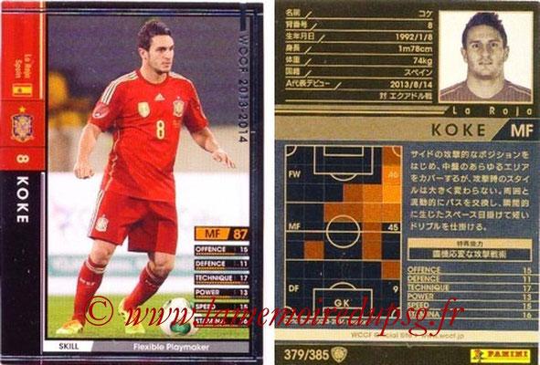 2013-14 - WCCF - N° 379 - KOKE (Espagne)