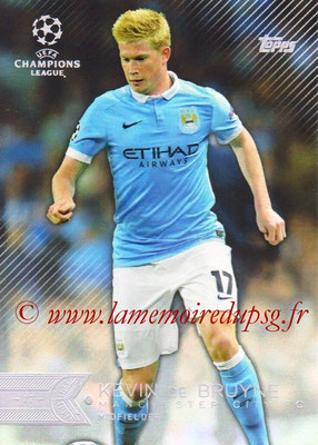 2015-16 - Topps UEFA Champions League Showcase Soccer - N° 092 - Kevin DE BRUYNE (Manchester City FC)