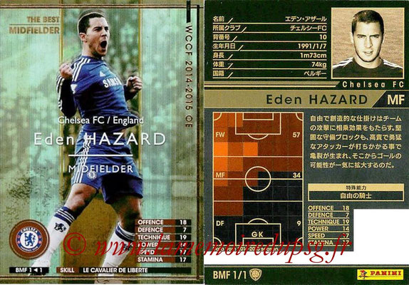 2013-14 - WCCF - N° BMF1 - Eden HAZARD (Chelsea FC) (The Best Midfielder)