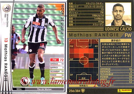 2012-13 - WCCF - N° 256 - Mathias RANEGIE (Udinese  Calcio)