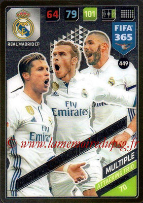 2017-18 - Panini FIFA 365 Cards - N° 449 - Cristiano RONALDO + Gareth BALE + Karim BENZEMA (Real Madrid CF) (Attacking Trio)