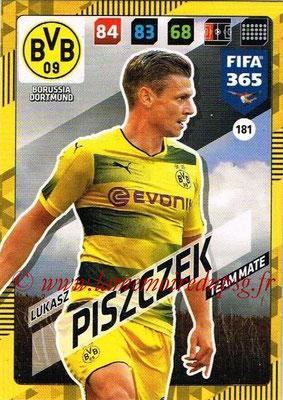 2017-18 - Panini FIFA 365 Cards - N° 181 - Lukasz PISZCZEK (Borussia Dortmund)