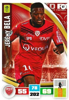 2016-17 - Panini Adrenalyn XL Ligue 1 - N° 087 - Jérémy BELA (Dijon)