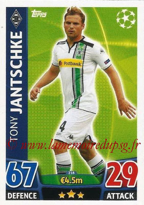 2015-16 - Topps UEFA Champions League Match Attax - N° 218 - Tony JANTSCHKE (VfL Borussia Mönchengladbach)