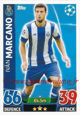 2015-16 - Topps UEFA Champions League Match Attax - N° 020 - Ivan MARCANO (FC Porto)