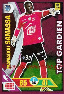 2017-18 - Panini Adrenalyn XL Ligue 1 - N° 414 - Mamadou SAMASSA (Troyes) (Top Gardien)