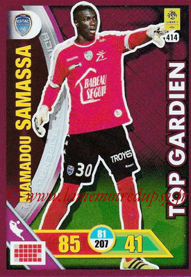 2017-18 - Panini Adrenalyn XL Ligue 1 - N° 414 - Mamadou SAMASSA (Troyes) (Top Gardien)