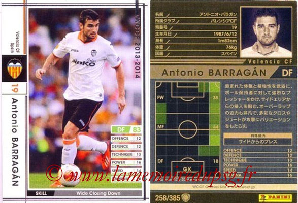 2013-14 - WCCF - N° 258 - Antonio BARBAGAN (FC Valence)