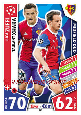 2017-18 - Topps UEFA Champions League Match Attax - N° 324 - Luca ZUFFI + Taulant XHAKA (FC Bâle) (Midfield Duo)