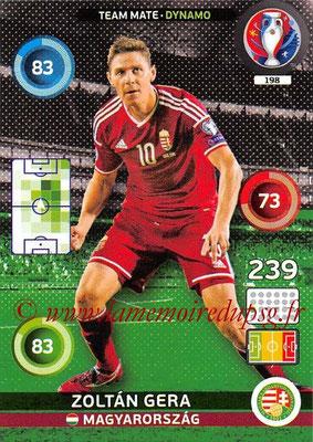 Panini Euro 2016 Cards - N° 198 - Zoltan GERA (Hongrie) (Dynamo)