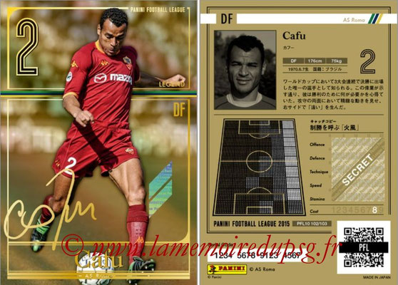 Panini Football League 2015 - PFL10 - N° 102 - CAFU (AS Rome) (Legend)