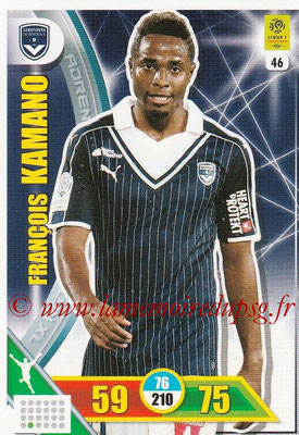 2017-18 - Panini Adrenalyn XL Ligue 1 - N° 046 - François KAMANO (Bordeaux)