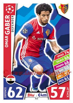 2017-18 - Topps UEFA Champions League Match Attax - N° 312 - Omar GABER (FC Bâle)