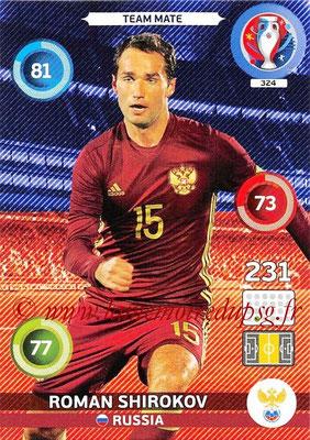 Panini Euro 2016 Cards - N° 324 - Roman SHIROKOV (Russie)