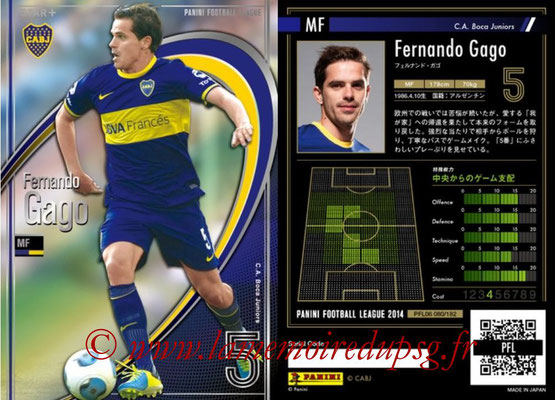 Panini Football League 2014 - PFL06 - N° 080 - Fernando GAGO (CA Boca Juniors) (Star +)