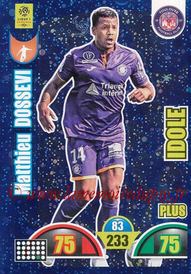 2018-19 - Panini Adrenalyn XL Ligue 1 - N° 515 - Matthieu DOSSEVI (Toulouse) (Idole Plus)