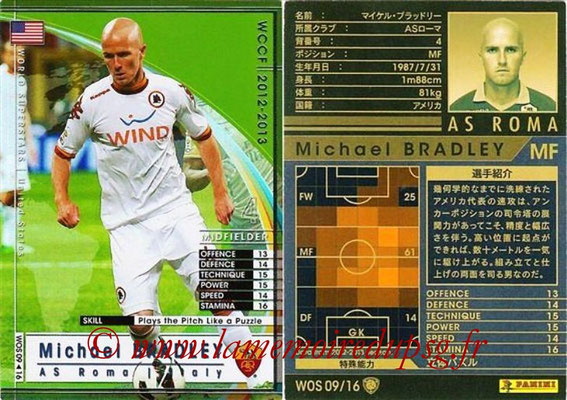2012-13 - WCCF - N° WOS09 - Michael BRADLEY (AS Roma) (World Superstar)