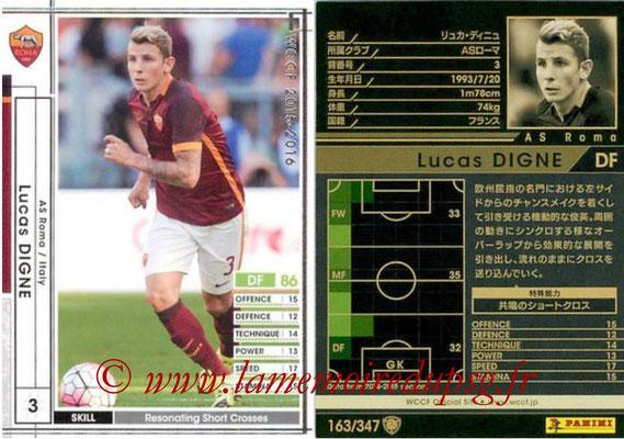 2015-16 - Panini WCCF - N° 163 - Lucas DIGNE (AS Roma)