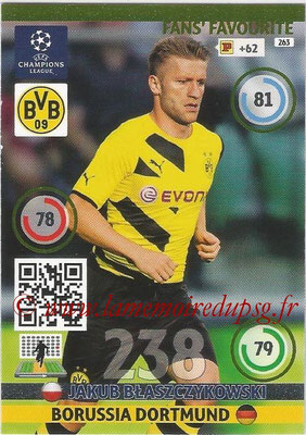 2014-15 - Adrenalyn XL champions League N° 263 - Jakub BLASZCZYKOWSKI (Borussia Dortmund) ( Fans' Favourite)