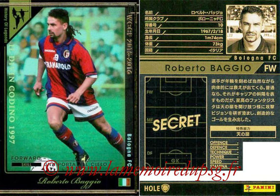 2015-16 - Panini WCCF - N° HOLE3 - Roberto BAGGIO (Bologne FC) (History Of Legends)