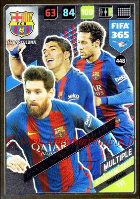 2017-18 - Panini FIFA 365 Cards - N° 448 - Lionel MESSI + Luis SUAREZ + NEYMAR Jr. (FC Barcelone) (Attacking Trio)