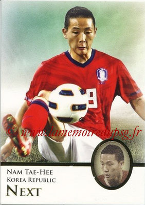 2013 - Futera World Football Unique - N° 099 - Nam TAE-HEE (Corée du Sud) (Next)