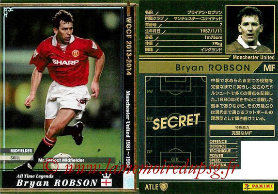 2013-14 - WCCF - N° ATLE13 - Bryan ROBSON (Manchester United FC) (All Time Legend)