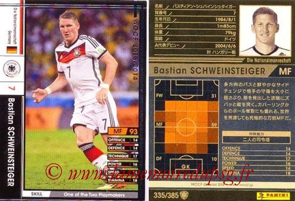 2013-14 - WCCF - N° 335 - Bastian SCHWEINSTEIGER (Allemagne)