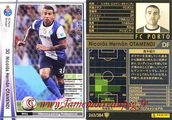 2012-13 - WCCF - N° 263 - Nicolas Hernan OTAMENDI (FC Porto)