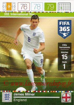 2015-16 - Panini Adrenalyn XL FIFA 365 - N° 332 - James MILNER (Angleterre) (International Star)