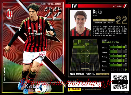 Panini Football League 2014 - PFL06 - N° 177 - KAKA (Milan AC) (Craque)