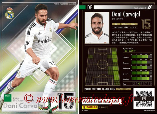 Panini Football League 2015 - PFL12 - N° 037 - Dani CARVAJAL (Real Madrid) (Star +)
