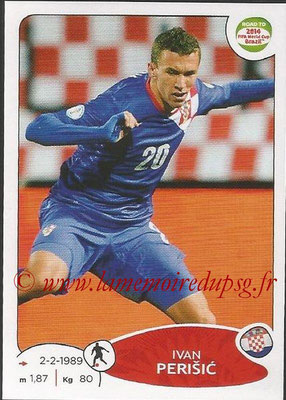 2014 - Panini Road to FIFA World Cup Brazil Stickers - N° 292 - Ivan PERISIC (Croatie)