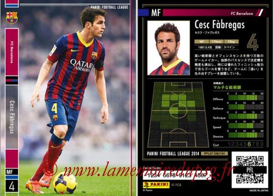 Panini Football League 2014 - PFL07 - N° 036 - Cesc FABREGAS (FC Barcelone)