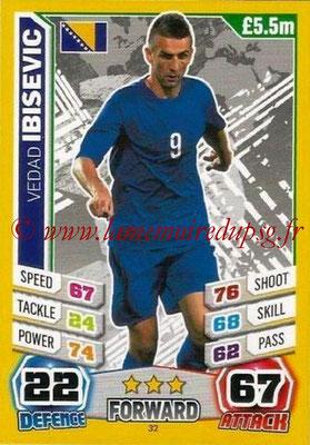 Topps Match Attax England 2014 - N° 032 - Vedad IBISEVIC (Bosnie Herzegovine)