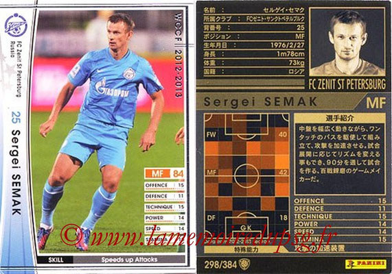2012-13 - WCCF - N° 298 - Sergei SEMAK (FC  Zenit)