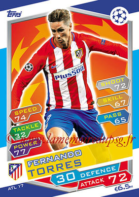 2016-17 - Topps UEFA Champions League Match Attax - N° ATL17 - Fernando TORRES (Club Atletico de Madrid)