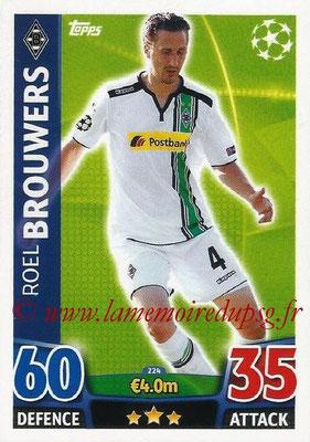 2015-16 - Topps UEFA Champions League Match Attax - N° 224 - Roel BROUWERS (VfL Borussia Mönchengladbach)