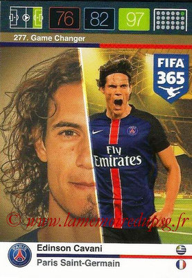 2015-16 - Panini Adrenalyn XL FIFA 365 - N° 277 - Edinson CAVANI (Paris Saint-Germain) (Game Changer)