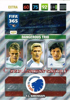 2016-17 - Panini Adrenalyn XL FIFA 365 - N° 429 - KUSK + CORNELIUS + SANTANDER (FC Copenhague) (Dangerous Trio) (Nordic Edition)