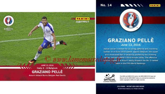 Panini Instant Euro 2016 - N° 014 - Graziano PELLE