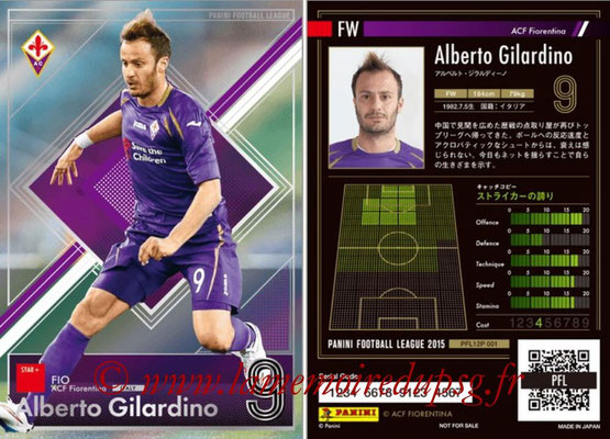 Panini Football League 2015 - PFL12P - N° 001 - Alberto GILARDINO (ACF Fiorentina) (Star +)